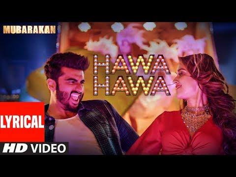 Xxx Mp4 Hawa Hawa Video Song With Lyrics Mubarakan Anil Kapoor Arjun Kapoor Ileana D'Cruz Athiya 3gp Sex
