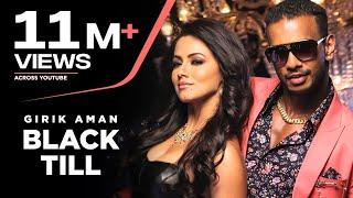 Girik Aman Black Till (Full Video) Dr. Zeus | Fateh | Sana Khaan |