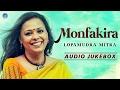 Lopamudra Mitra Monfakira Bangla New Songs 201