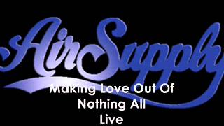 Air Supply- Making Love Out Of Nothing At All Live