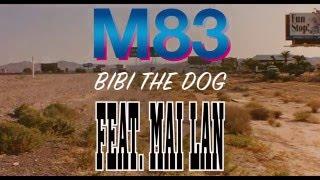 M83 - Bibi The Dog Feat. MAI LAN (Swingers Music Video)