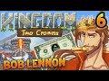 L'AUSTÉRITÉ DU BLING !!! -Kingdom II : Two Crowns - Ep.6 avec Bob Lennon
