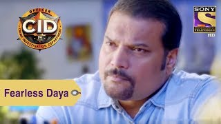 Your Favorite Character |  Fearless Daya | CID
