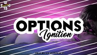 OPTIONS X IGNITION DJ BOTZEHT REMIX (COCO CREW)