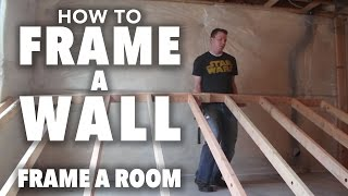 How to Frame: Part 1 - Framing a Wall