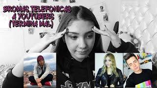 BROMAS TELEFÓNICAS A YOUTUBERS (ACABÓ UNA RELACIÓN) - Amara Que Linda