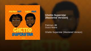 Ghetto Superstar (Mastered Version)