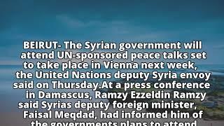 Syrian government to attend UN talks in Vienna