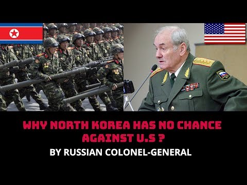 Xxx Mp4 WHY NORTH KOREA HAS NO CHANCE AGAINST U S BY RUSSIAN COLONEL GENERAL 3gp Sex