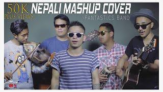 JAALMA/ CHARI BHARARA (Hit Nepali Songs Cover Mashup)   FANTASTICS BAND