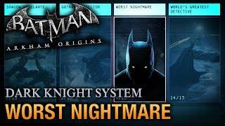 Batman: Arkham Origins - Worst Nightmare Guide (Dark Knight System)