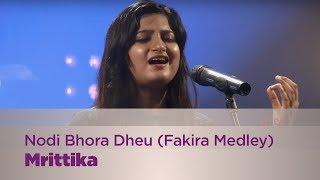 Nodi Bhora Dheu | Fakira Medley - Mrittika - Music Mojo Season 3 - KappaTV