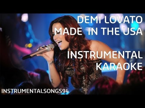 watch Demi Lovato - Made In The USA Instrumental / Karaoke with Backing Vocals and Lyrics
