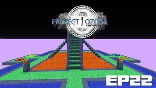 Project Ozone 3 EP22 - Lord Craft Trial And Error