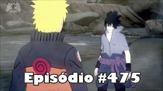 Naruto Shippuden Episode 475/476/477 Dublado PT BR - Naruto vs Sasuke - Vale do FIM ᴴᴰ