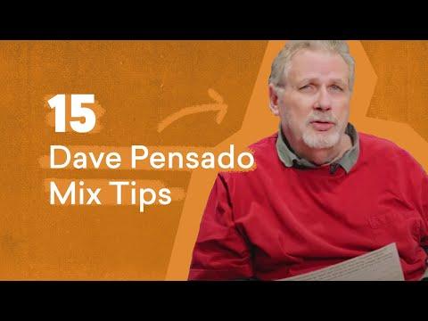 15 Dave Pensado Mix Tips Every Producer Should Know   LANDR