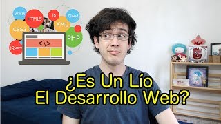 Programación y Desarrollo de Aplicaciones Web ¿Un Lío? | Vida de Programador #75