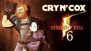 Cry n' Cox Play: Resident Evil 5 [P6]