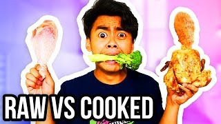 RAW FOOD VS COOKED FOOD!