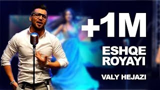 """Valy"""" Eshqi Royae"""" /""""  ولی حجازی"""" عشق رویای"""