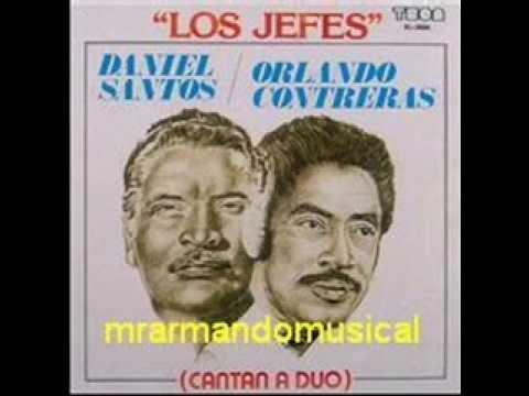 LOS JEFES DANIEL SANTOS Y ORLANDO CONTRERAS A DUO.