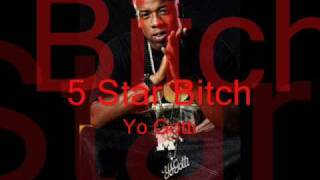 Yo Gotti- 5 STAR BITCH