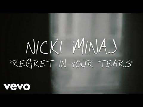 Nicki Minaj Regret In Your Tears Lyric Video