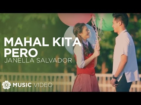JANELLA SALVADOR Mahal Kita Pero Official Music Video