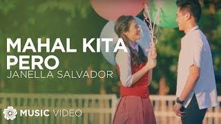 JANELLA SALVADOR - Mahal Kita Pero (Official Music Video)
