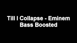 Till I Collapse Bass Boosted - Eminem [No Distortion]