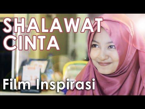 SHALAWAT CINTA Film Pendek Inspirasi ENG SUB