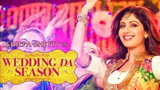 Shilpa Shetty on Wedding Da Season