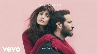 Lola Marsh - Wishing Girl