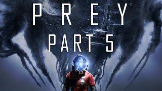 Prey - Part 5 - The Choice