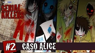 O CASO ALICE HUMAN SACRIFICE (HITOBASHIRA ARISU)- SERIAL KILLERS