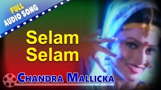 Selam Selam | Chandra Mallicka | Ayani Chattapadhya | Bengali Movie Songs