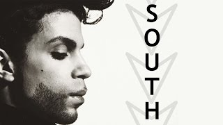 Prince Rogers Nelson — South [Homework Edit]