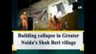 2 buildings collapse in Greater Noida