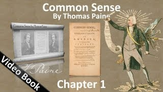 Chapter 1 - Common Sense by Thomas Paine - Of the Origin and Design of Government in General