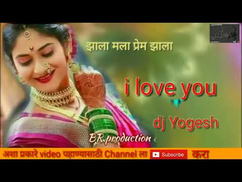 Xxx Mp4 I Love You Zala Mala Prem Zala Marathi Song Yogesh Dj 3gp Sex