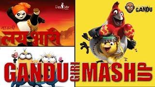 Desi Mashup Supercut | Gandugiri Mashup Series | Bollywood Gandu