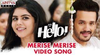 Merise Merise Video Song | HELLO! | Akhil Akkineni, Kalyani Priyadarshan I Vikram K Kumar| Nagarjuna