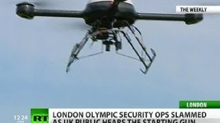 Missiles, bombs, drones & battleships: London ready for Olympics?