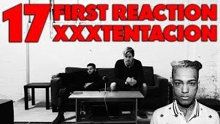 XXXTENTACION - 17 FIRST REACTION/REVIEW (JUNGLE BEATS)