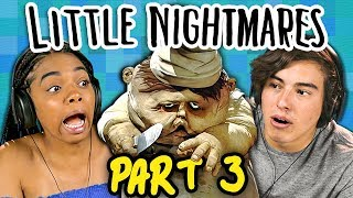 EVIL CHEF!! | LITTLE NIGHTMARES - Part 3 (React: Gaming)