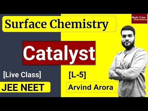 Xxx Mp4 L 5 Catalyst Types Amp Properties Surface Chemistry NEET JEE By Arvind Arora 3gp Sex