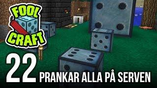 PRANKAR ALLA PÅ SERVEN - Modded Minecraft: Foolcraft   #22