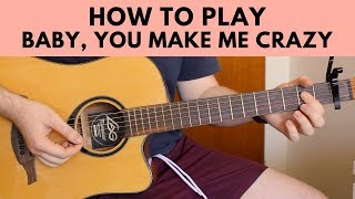 How To Play Baby, You Make Me Crazy - Sam Smith Guitar Chords Tutorial Play Along