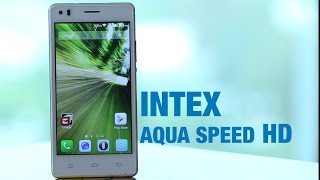 First Impression: Intex Aqua Speed HD