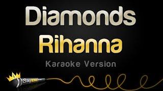 Rihanna - Diamonds (Karaoke Version)